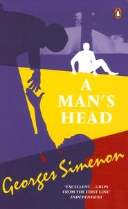 Georges Simenon - A Man's Head.