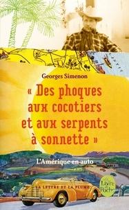 Georges Simenon - Des phoques aux cocotiers et aux serpents à sonnette - L'Amérique en auto.