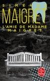 Georges Simenon - L'Amie de Madame Maigret.