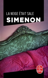 Georges Simenon - La neige était sale.