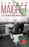 Georges Simenon - La Pipe de Maigret.