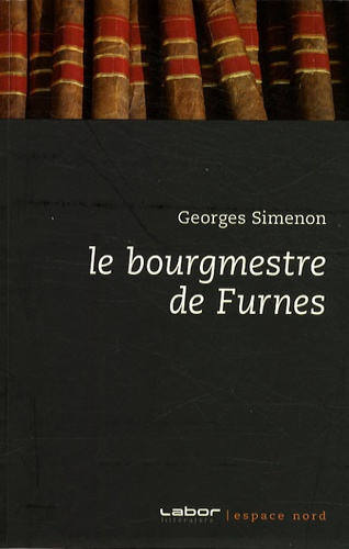 Georges Simenon - Le bourgmestre de Furnes.