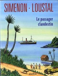 Georges Simenon et  Loustal - Le passager clandestin.