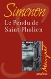 Georges Simenon - Le Pendu de Saint-Pholien.