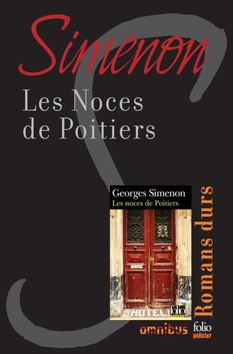 Les noces de Poitiers. Romans durs