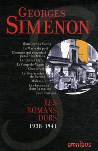 Téléchargez des ebooks gratuits sur les smartphones Les romans durs  - Volume 4, 1938-1941 9782258093584 in French par Georges Simenon