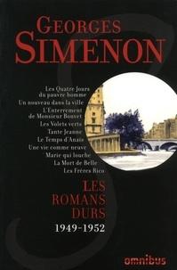 Téléchargez des ebooks gratuits en ligne gratuitement Les romans durs  - Volume 8, 1949-1952 (French Edition) par Georges Simenon 9782258192416 PDB