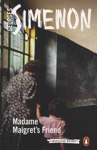 Georges Simenon - Madame Maigret's Friend.