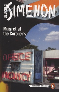 Georges Simenon - Maigret at the Coroner's.
