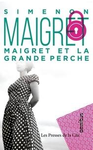 Georges Simenon - Maigret et la grande perche.