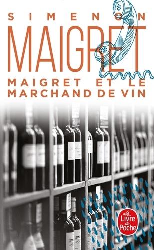 Maigret Et Le Marchand De Vin Georges Simenon Decitre