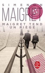 Georges Simenon - Maigret tend un piège.