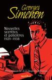 Georges Simenon - Nouvelles secrètes et policières - Tome 1, 1929-1938.