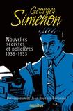Georges Simenon - Nouvelles secrètes et policières - Tome 2, 1938-1953.