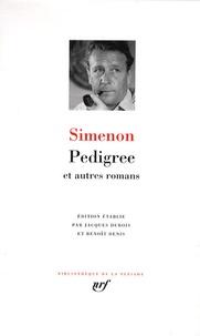 Georges Simenon - Pedigree et autres romans.