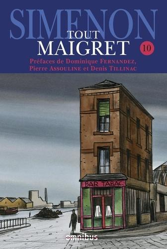Tout Maigret Tome 10 1936-1950. Les nouvelles