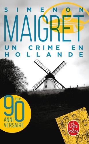 Georges Simenon - Un crime en Hollande.