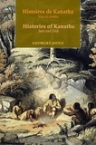 Georges Sioui - Histoires de Kanatha - Histories of Kanatha - Vues et contées - Seen and Told.