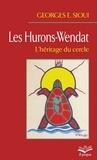 Georges Sioui - Les Hurons-Wendat - L'héritage du cercle.