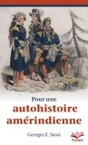 Georges Sioui - Pour une autohistoire amérindienne.