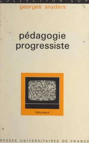 Pédagogie progressiste. Éducation traditionnelle et éducation nouvelle