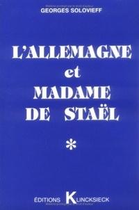 """Georges Solovieff - L'Allemagne et madame de Staël - En marge d'un """"événement""""."""
