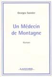 Georges Sonnier - Un médecin de montagne.