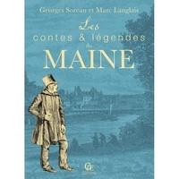 Contes et légendes du Maine - Georges Soreau | Showmesound.org