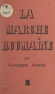 Georges Soria - La marche roumaine.