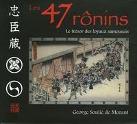 Les 47 Ronins - Le trésor des loyaux samouraïs.pdf
