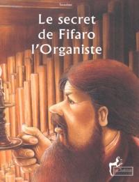 Georges Sourine - Le secret de Fifaro l'organiste.