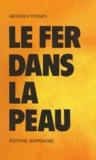 Georges Steines et Serge Bonnet - Le fer dans la peau.