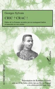 Cric ? Crac! - Fables de La Fontaine racontées par un montagnard haïtien et transcrites en vers créoles, édition bilingue français-créole.pdf