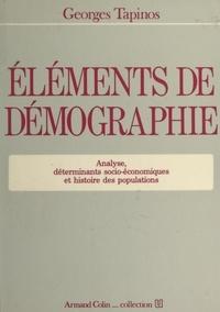 Georges Tapinos et Henri Mendras - Éléments de démographie - Analyse, déterminants socio-économiques et histoire des populations.