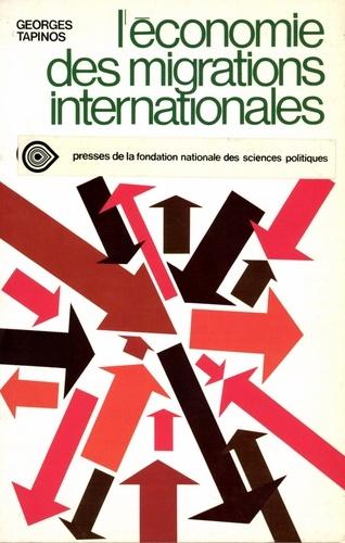 L'économie des migrations internationales
