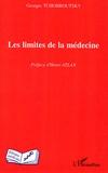 Georges Tchobroutsky - Les limites de la médecine.