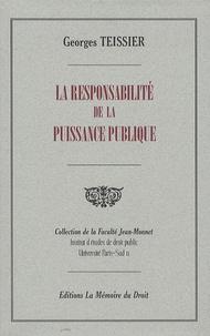 Georges Teissier - La responsabilité de la puissance publique.