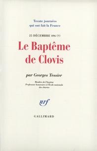 Georges Tessier - Le baptême de Clovis (25 décembre 496 ?).