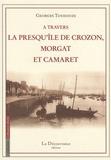Georges Toudouze - A travers la presqu'île de Crozon - Morgat et Camaret.