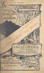 Georges Toudouze et A. Lezer - La conquête des mers - Avec 3 figures dans le texte.