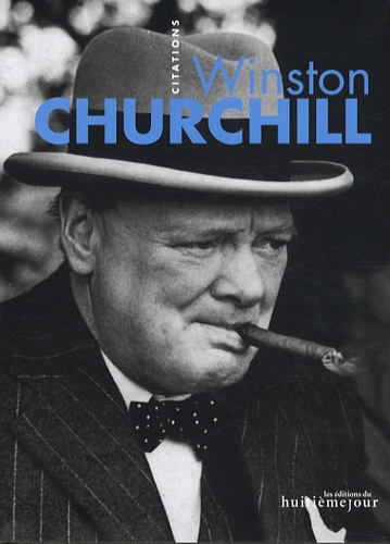Georges Touzenis - Winston Churchill - Citations.