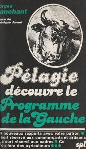 Georges Tranchant et Dominique Jamet - Pélagie découvre le programme de la Gauche.