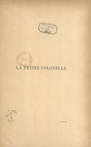 Georges Trémisot et  Pinchon - La petite colonelle.