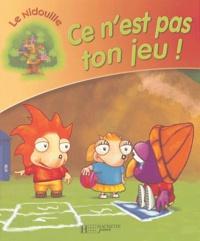 Georges Tzanos et Max Mamoud - Ce n'est pas ton jeu !.