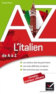 Georges Ulysse - L'Italien de A à Z.