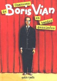Georges Unglik et  Collectif - Chansons de Boris Vian en bandes dessinées.