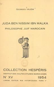 Georges Vajda et  Institut des Hautes Études Mar - Juda ben Nissim ibn Malka, philosophe juif marocain.