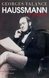 Georges Valance - Haussmann le grand.