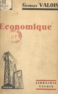 Georges Valois - Économique.