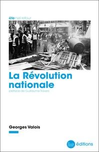 Georges Valois - La Révolution nationale.